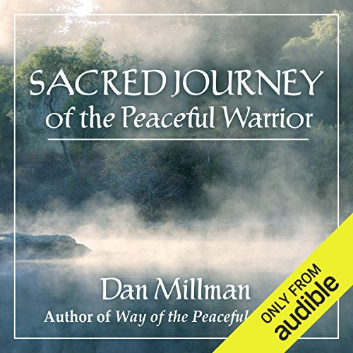 Sacred Journey of the Peaceful Warrior cover art