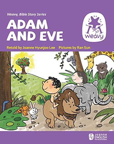 Adam and Eve (Weavy Bible Readers) (English Edition)