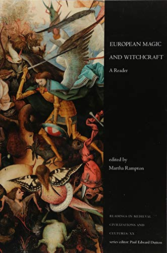 Compare Textbook Prices for European Magic and Witchcraft: A Reader Readings in Medieval Civilizations and Cultures  ISBN 9781442634206 by Rampton, Martha