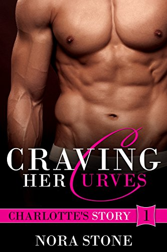 Download Craving Her Curves (Craving Her Curves Series Book 1) (English Edition) B00VL8LLT4