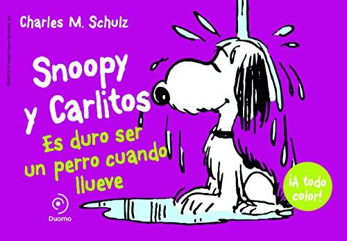Snoopy y Carlitos 3, Es duro ser un Perro Cuando Llueve, Colección Ilustrado