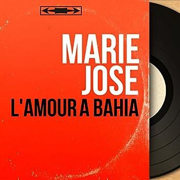 L'amour à Bahia (feat. Jean Faustin et son orchestre) [Mono version]