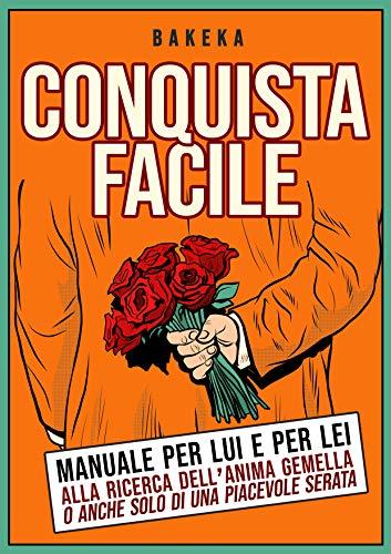 Conquista facile (Italian Edition)
