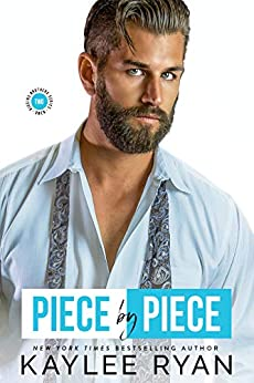 Piece by Piece (Riggins Brothers Book 2) by [Kaylee Ryan]