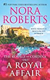 A Royal Affair: An Anthology (The Royals of Cordina)