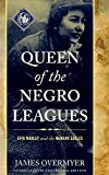 Queen of the Negro Leagues: Effa Manley and the Newark Eagles