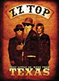 ZZ Top - That Little Ol' Band from Texas [DVD]