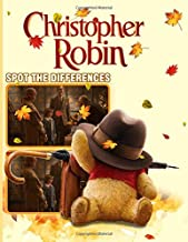 Christopher Robin Spot The Difference: Christopher Robin Enchanting Find The Difference Activity Books For Adults, Teenagers Cool Images For All Ages