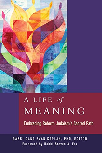 Compare Textbook Prices for A Life of Meaning: Embracing Reform Judaism's Sacred Path  ISBN 9780881233131 by Kaplan, Dana Evan