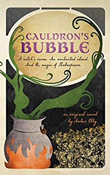 Cauldron's Bubble (Netherfeld Trilogy Book 1) by [Amber Elby]