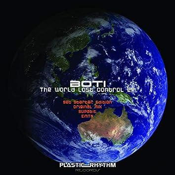 The World Lost Control
