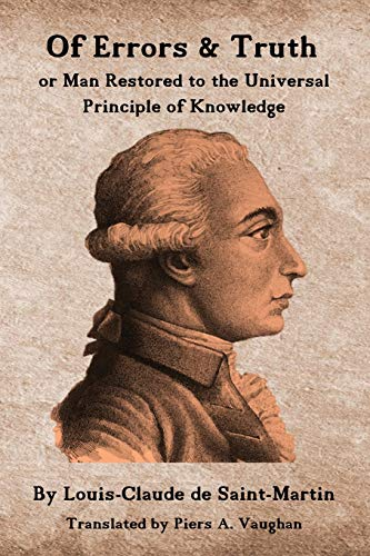 Of Errors & Truth: Man Restored to the Universal Principle of Knowledge