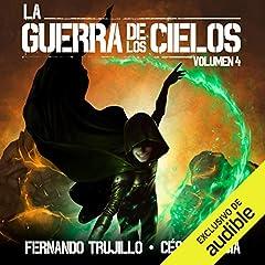La Guerra de los Cielos: Volumen 4 [The War of the Skies]