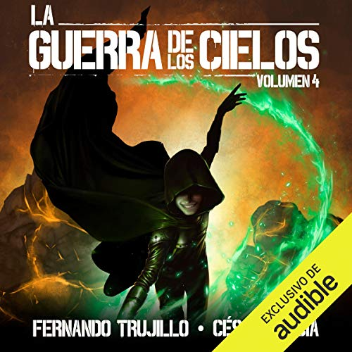 La Guerra de los Cielos: Volumen 4 [The War of the Skies] Titelbild