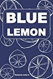 BLUE LEMON- Lemon Journals Collection- Series 8: Original gift for adults and kids, paper college ruled Notebook, Funny and cute cover, 6 x 9 inches, 102 Pages