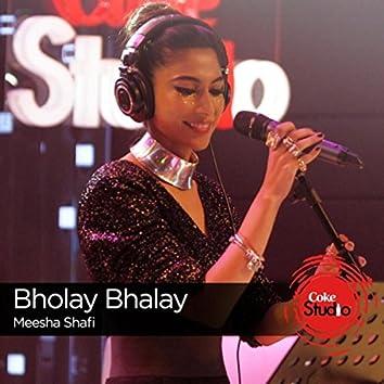 Bholay Bhalay