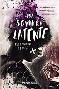 Una sombra latente par Katharyn Blair