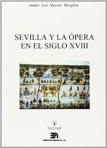 Sevilla y la ópera en el siglo XVIII (MUSICA)