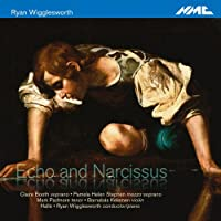 Wigglesworth: Echo & Narcissus