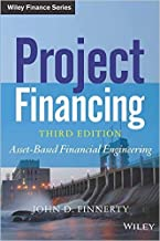 Project Financing: Asset-Based Financial Engineering - International Economy Edition