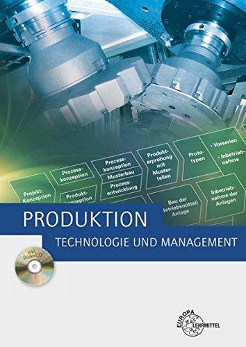 Produktion - Technologie und Management