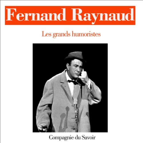 Fernand Raynaud (Les grands humouristes) audiobook cover art