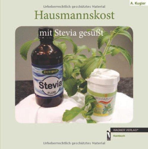 Hausmannskost mit Stevia gesüßt