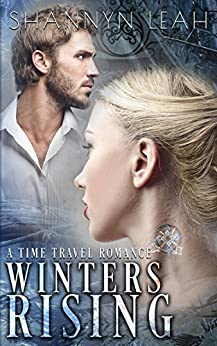 Winters Rising (Lexcon Time Travel Book 1) by [Shannyn Leah]
