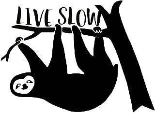 Live Slow Funny Sloth Decal Vinyl Sticker Cars Trucks Vans Walls Laptop  Black  5.5 x 4 in CCI1409