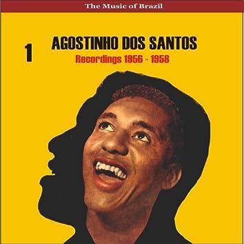 The Music of Brazil / Agostinho dos Santos, Vol. 1 / Recordings 1956 - 1958