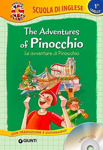 The adventures of Pinocchio-Le avventure di Pinocchio. Con CD Audio [Lingua inglese]