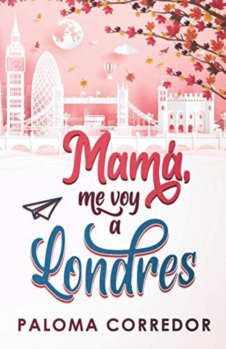 Mamá, me voy a Londres