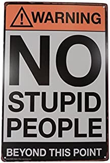 Houseuse Warning No Stupid People Funny Tin Sign Bar Pub Garage Diner Cafe Home Wall Decor Home Decor Art Poster Retro Vin...