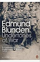 Modern Classics Undertones of War (Penguin Modern Classics)