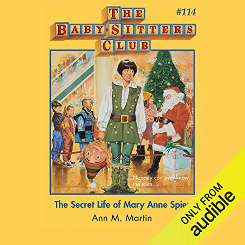 The Secret Life of Mary Anne Spier                   De :                                                                                                                                 Ann M. Martin                               Lu par :                                                                                                                                 Emily Bauer                      Durée : 2 h et 45 min     Pas de notations     Global 0,0