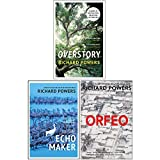 Richard Powers Collection 3 Books Set (The Overstory, The Echo Maker, Orfeo)