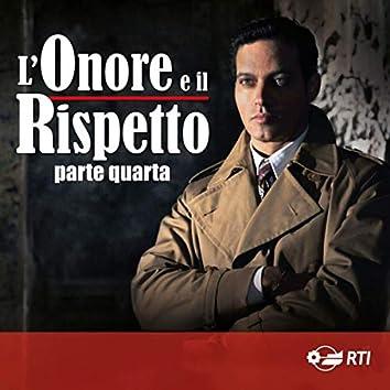 L'onore e il rispetto - parte quarta (Colonna sonora originale della serie TV)