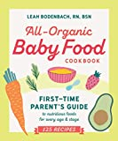 All-Organic Baby Food Cookbook: First Time...