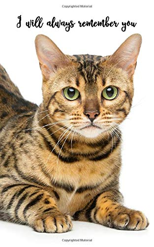 I will always remember you: Bengal Cat | 109 Pages | For 432 Entries | Website, Username, Password, Notes | 5