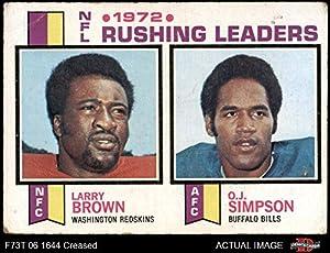 1973 Topps # 1 Rushing Leaders Larry Brown/O.J. Simpson/Larry Brown Washington/Buffalo Redskins/Bills (Football Card) Dean's Cards 2 - GOOD Redskins/Bills Kansas St/USC/City College of San Francisco