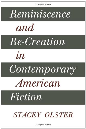 Reminiscence and Re-creation in Contemporary American F