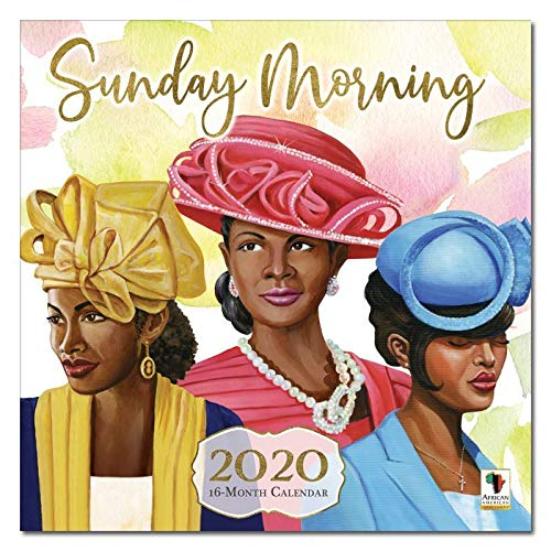 African American Expressions 2020 Wall Calendars - 2020-2021 Monthly Calendars Celebrating Black Culture & History - 12x12 Hanging Calendar - 16 Months - Sunday Morning
