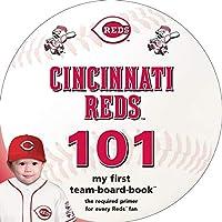 Cincinnati Reds 101: My First Team-Board-Book (Major League Baseball 101 Board Books)