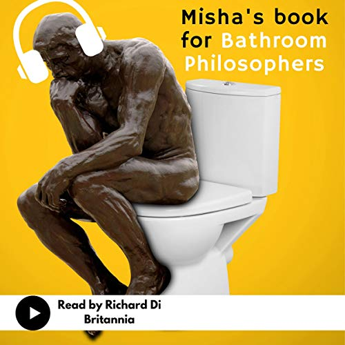 Misha's Book for Bathroom Philosophers Titelbild