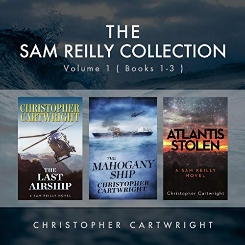 The Sam Reilly Collection Audiobook By Christopher Cartwright cover art