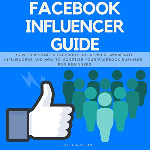 Facebook Influencer Guide audiobook cover art
