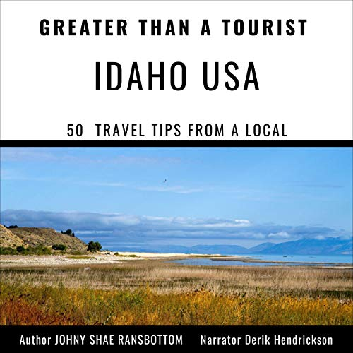 『Greater than a Tourist - Idaho USA: 50 Travel Tips from a Local』のカバーアート