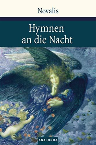 Hymnen an die Nacht: Hymnen, Lieder und andere Gedichte (Große Klassiker zum kleinen Preis, Band 36)
