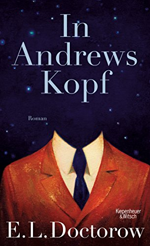 In Andrews Kopf: Roman