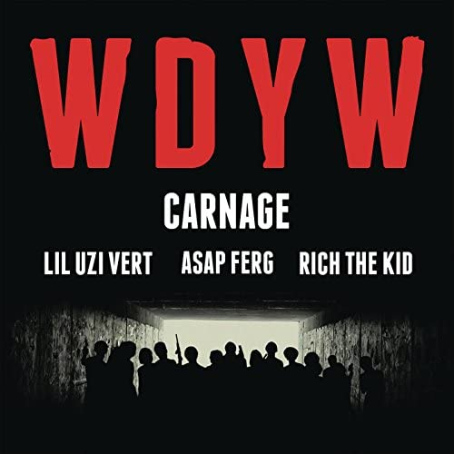 Carnage feat. Lil Uzi Vert, A$AP Ferg & Rich The Kid